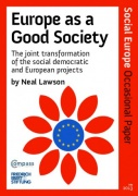 Europe as a Good Society, Occasional Paper