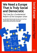 We Need a Europe That is Truly Social and Democratic, Occasional Paper